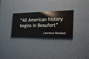 Sign posted inside the Beaufort History Museum  Photo ESPB