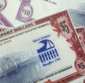 Cash-in on Main Street Beaufort Dollars again