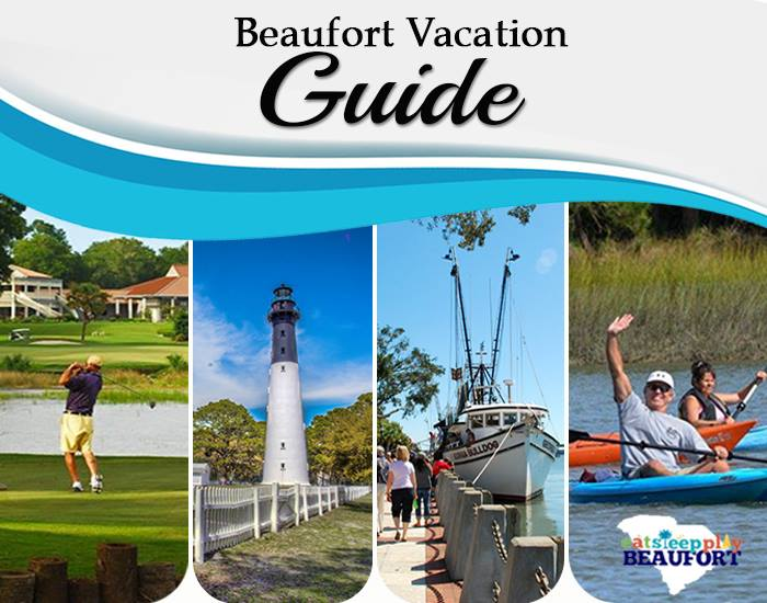 beaufort vacation guide