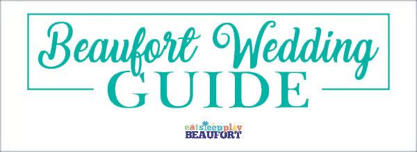 beaufort wedding guide