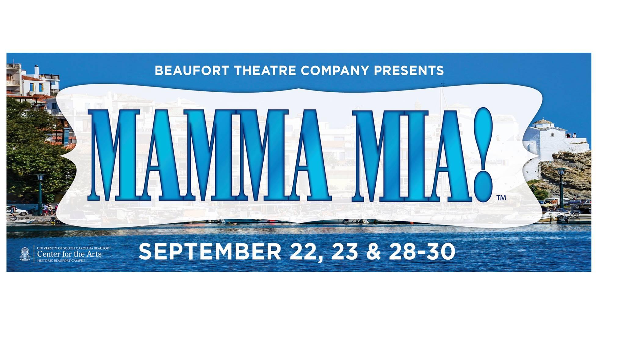 Beaufort Theatre Company Presents Mamma Mia