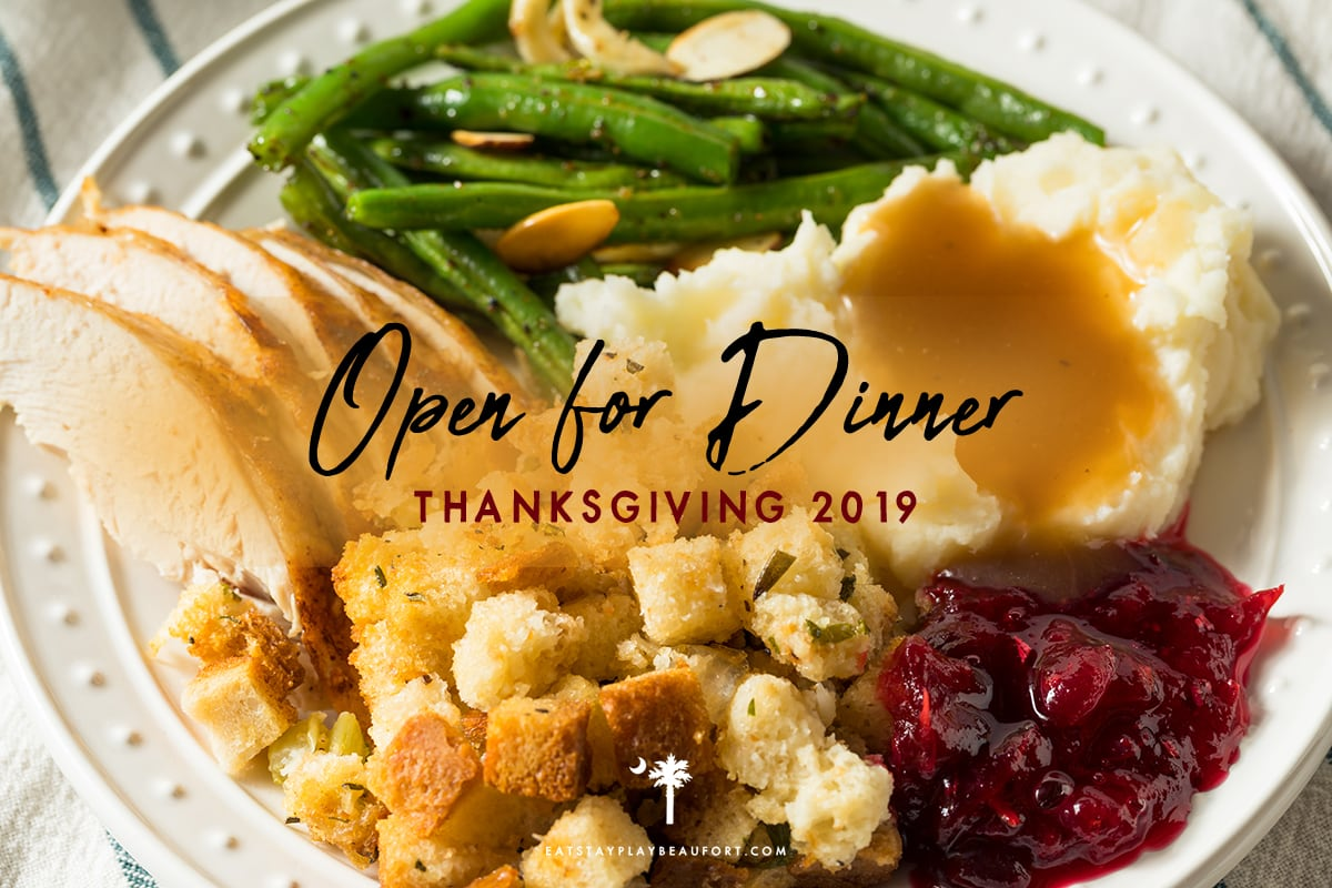 Restaurants open Thanksgiving day in Beaufort