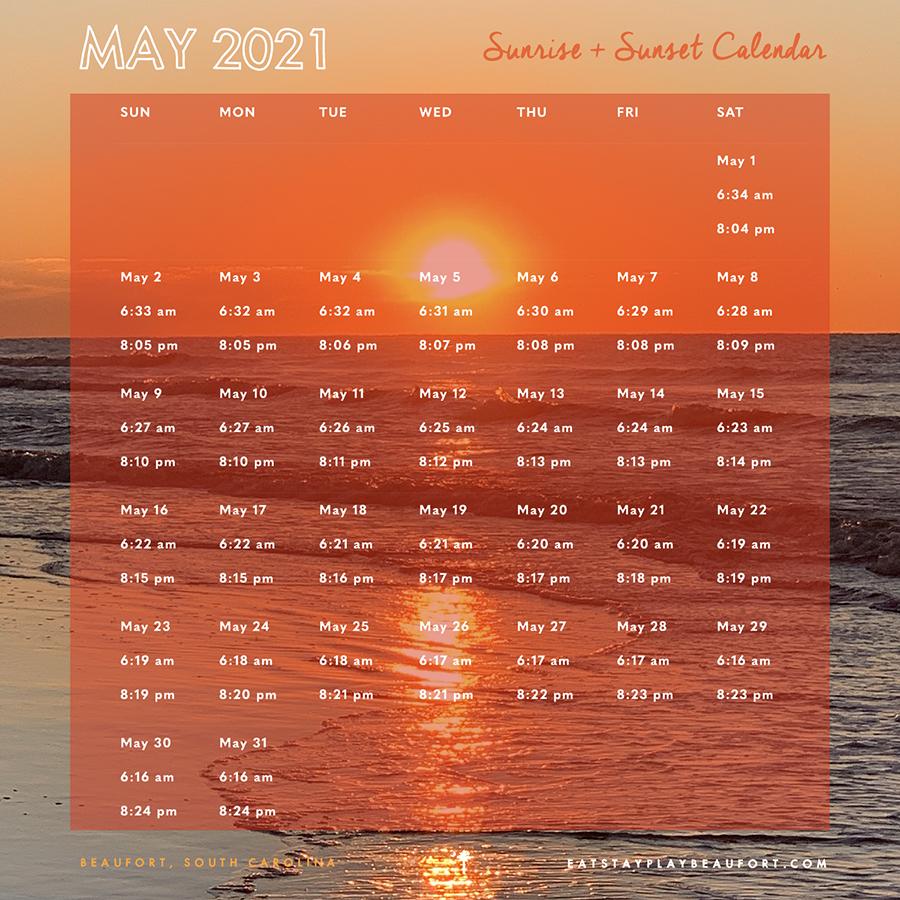 May 2021 Sunrise + Sunset Calendar   Beaufort, South Carolina